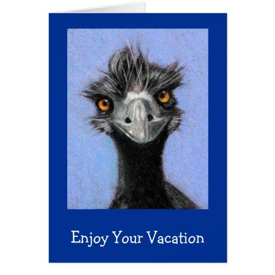 FRAZZLED EMU: ENJOY YOUR VACATION CARD