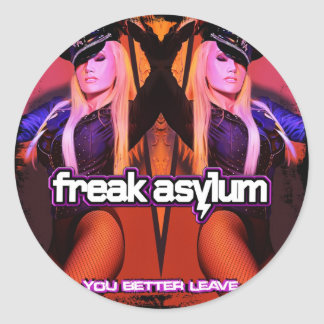 FREAK ASYLUM YOU BETTER LEAVE  KELLY LLORENNA CLASSIC ROUND STICKER