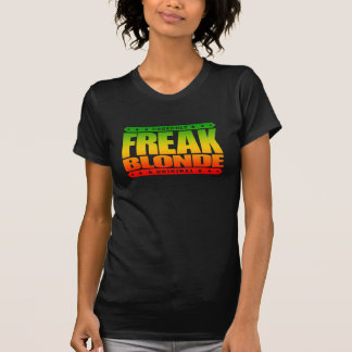 FREAK BLONDE - Beast Mode: Feminine w/ Superpowers T-shirt