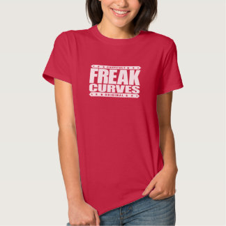 FREAK CURVES - Watch Out: Fierce Bootylicious Diva Tee Shirts