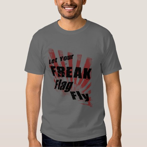 Freak Flag Shirts