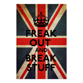 Freak Out and Break Stuff Parody Print