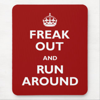 Freak Out and Run Around Mouse Mat