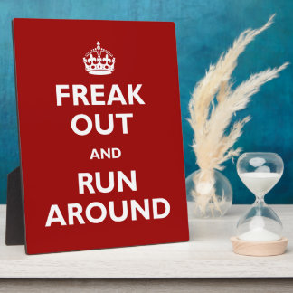 Freak Out and Run Around Plaque