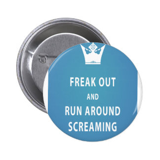 Freak Out and Run Around Screaming (blu) 6 Cm Round Badge