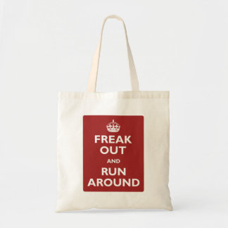 Freak Out and Run Around Tote Bag