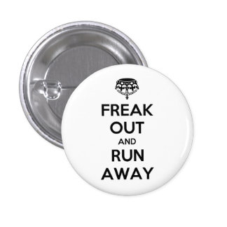 Freak Out Run Away Keep Calm Carry On 3 Cm Round Badge