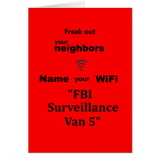 """Freak Out Your Neighbors Card"