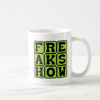 Freak Show, Carnival Attraction Coffee Mugs