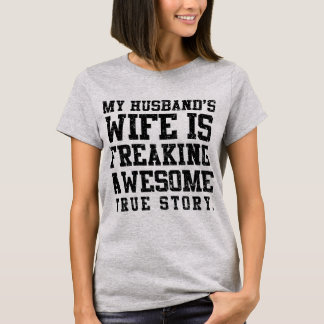 Freaking Awesome Wife T-Shirt