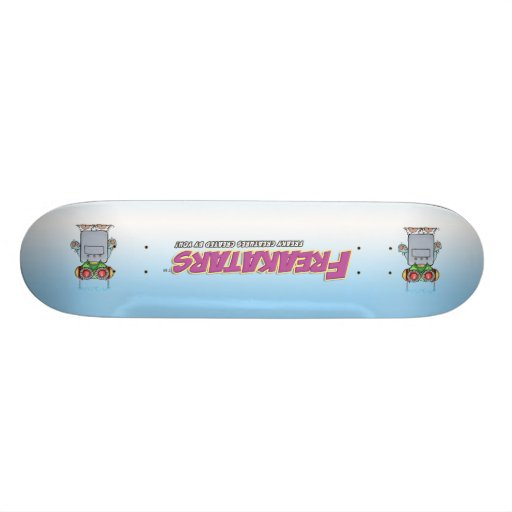 Freaky Cruiser double vision! Skateboards