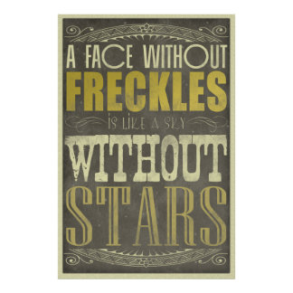 Freckles are Awesome Poster