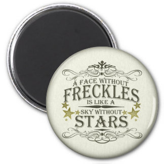 Freckles are Cute 6 Cm Round Magnet