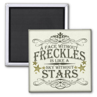 Freckles are Cute Square Magnet