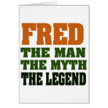 Fred - the Man, the Myth, the Legend!
