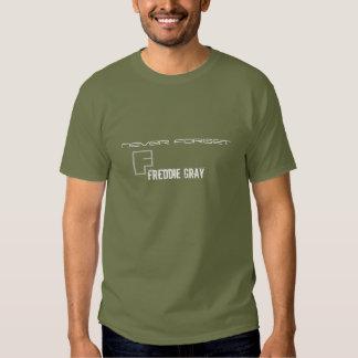 Freddie Grey Never Forget Shirt