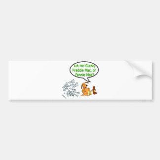 Freddie Mac or Fannie Mae Bumper Stickers