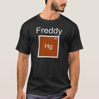 Freddy Hg (Mercury) Element Pun T-Shirt