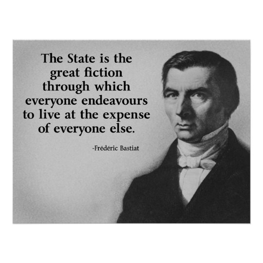 Frederic Bastiat Quote Poster
