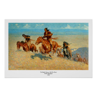 Frederic Remington s The Buffalo Runners 1909 Poster