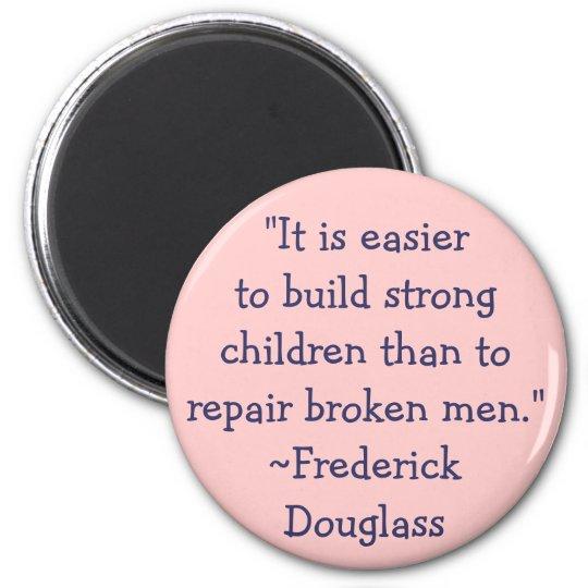 Frederick Douglass Strong Children 6 Cm Round Magnet