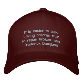 Frederick Douglass Strong Children Quote Embroidered Baseball Cap
