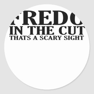 FREDO IN THE CUT THATS A SCARY SIGHT T-Shirts.png Round Sticker