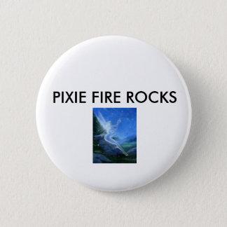 free 3, PIXIE FIRE ROCKS 6 Cm Round Badge