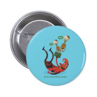 Free a story - read a book! 6 cm round badge