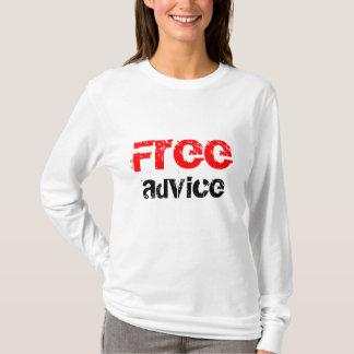 Free, advice T-Shirt