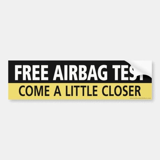 Free Airbag Test Bumper Sticker
