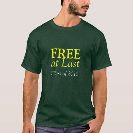 Free at Last T- Shirt