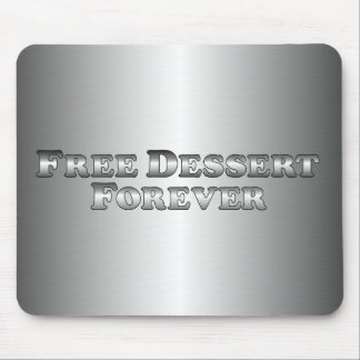 Free Dessert Forever - Basic Mouse Pad