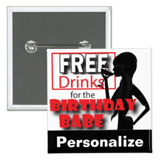 Free Drinks for the Birthday Babe   DIY Name 15 Cm Square Badge