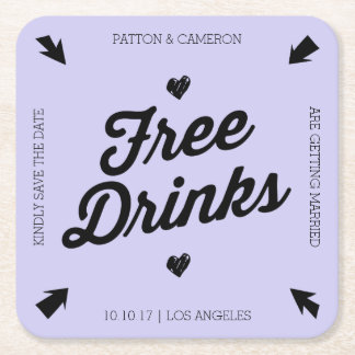 Free Drinks Save the Date Coaster Square Paper Coaster