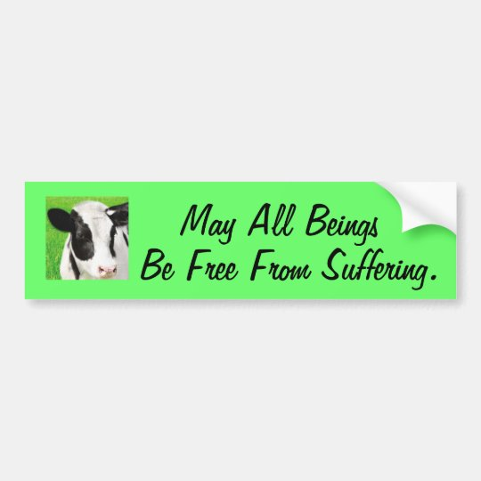 Free From Suffering Bumper Sticker