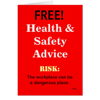 Free Funny Health and Safety Advice Add A Caption Greeting Card