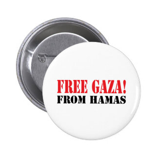 Free GAZA From HAMAS Buttons
