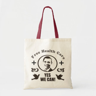 Free Health Care Yes We Can Obama Budget Tote Bag