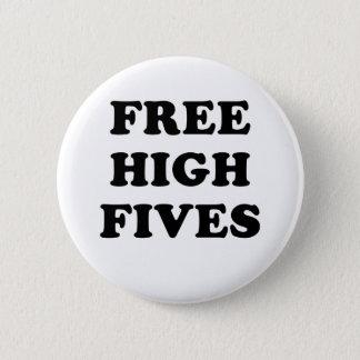 Free High Fives 6 Cm Round Badge