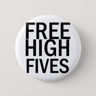 Free High Fives 6 Cm Round Badge