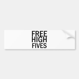 Free High Fives Bumper Sticker