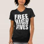 Free High Fives Tees