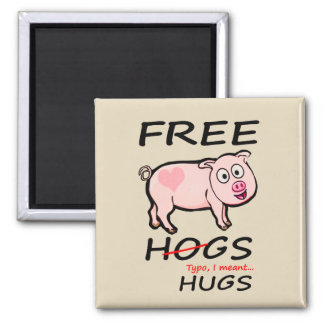Free Hogs and Hugs Magnet