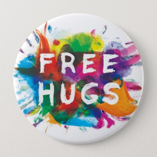 FREE HUGS! 10 CM ROUND BADGE
