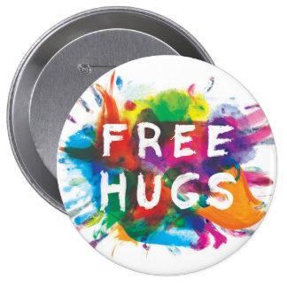 FREE HUGS! 10 CM ROUND BADGE