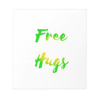 free hugs notepads