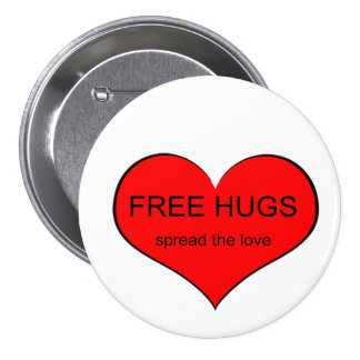 Free Hugs Spread Love 7.5 Cm Round Badge