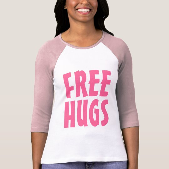 Free Hugs T Shirt for women | Big