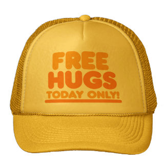 Free Hugs Today Only Trucker Hat